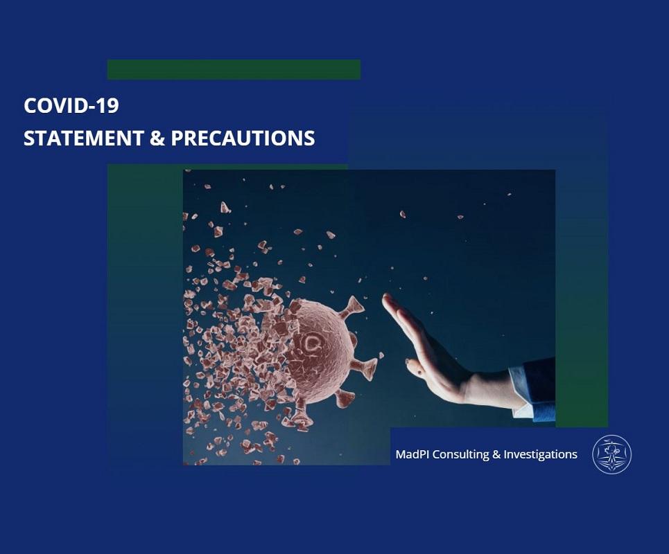 COVID-19 - Statement & Precautions from private investigator