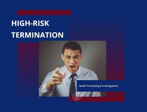 High-Risk Termination – Corporate Investigative Services