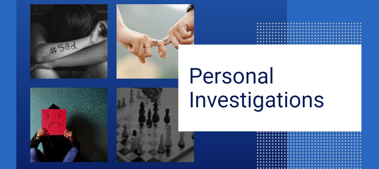 Private investigation agency services - personal investigatios